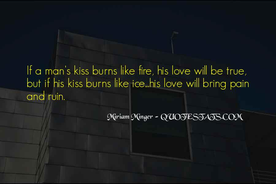 Love Like A Fire Quotes #48764