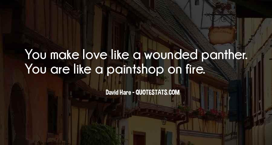 Love Like A Fire Quotes #650525