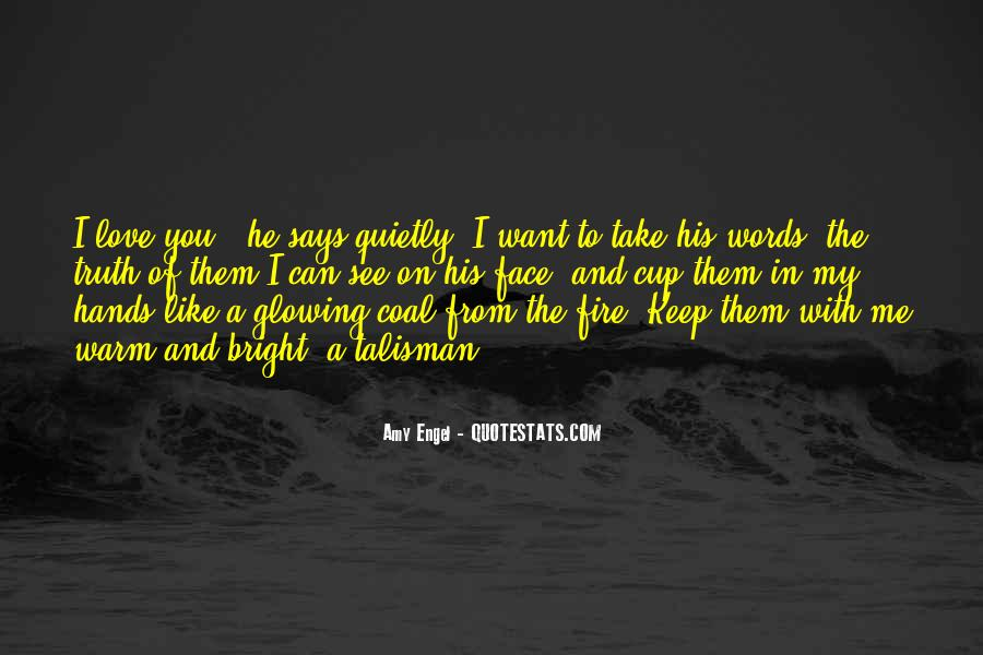 Love Like A Fire Quotes #827960