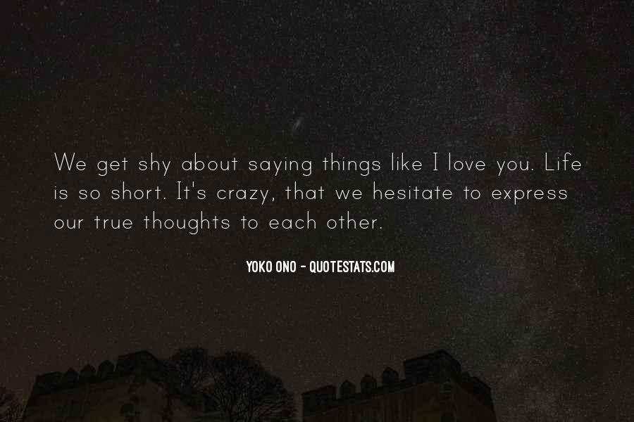Love Like Crazy Quotes #1152361