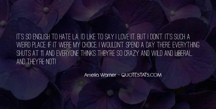 Love Like Crazy Quotes #416737