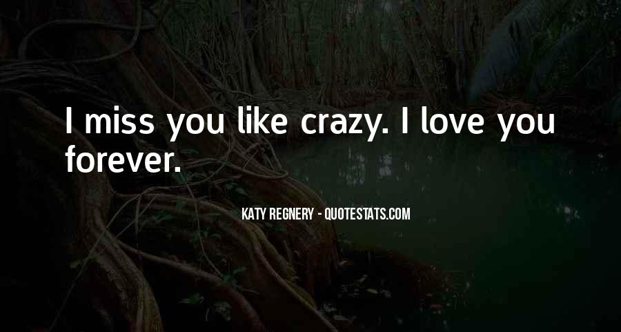 Love Like Crazy Quotes #600197