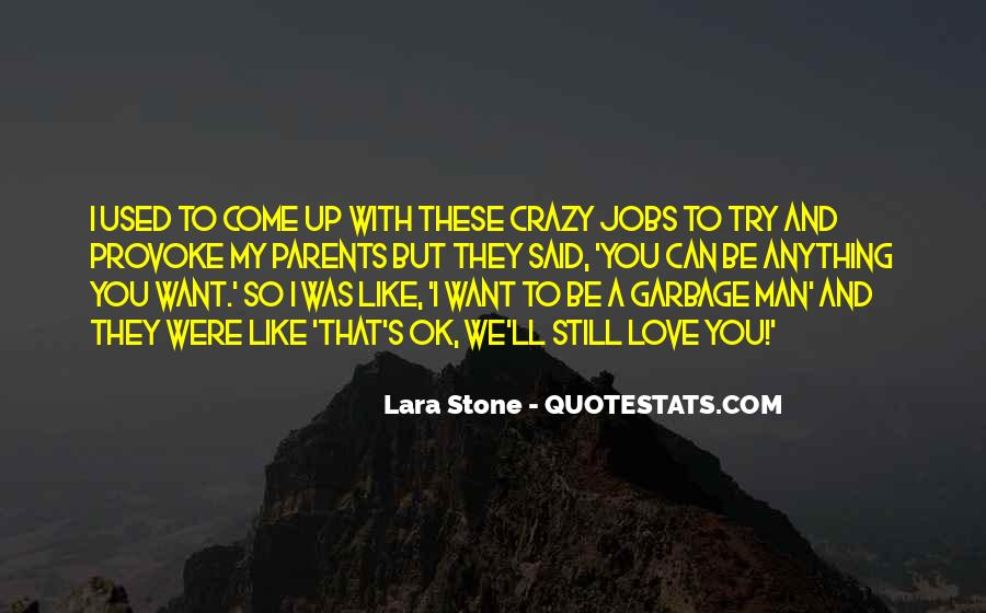 Love Like Crazy Quotes #661392
