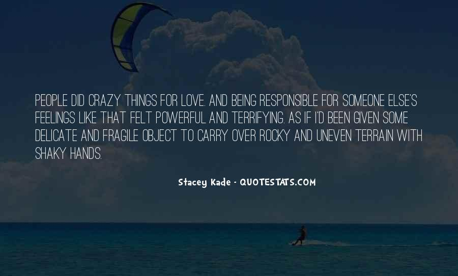 Love Like Crazy Quotes #774669