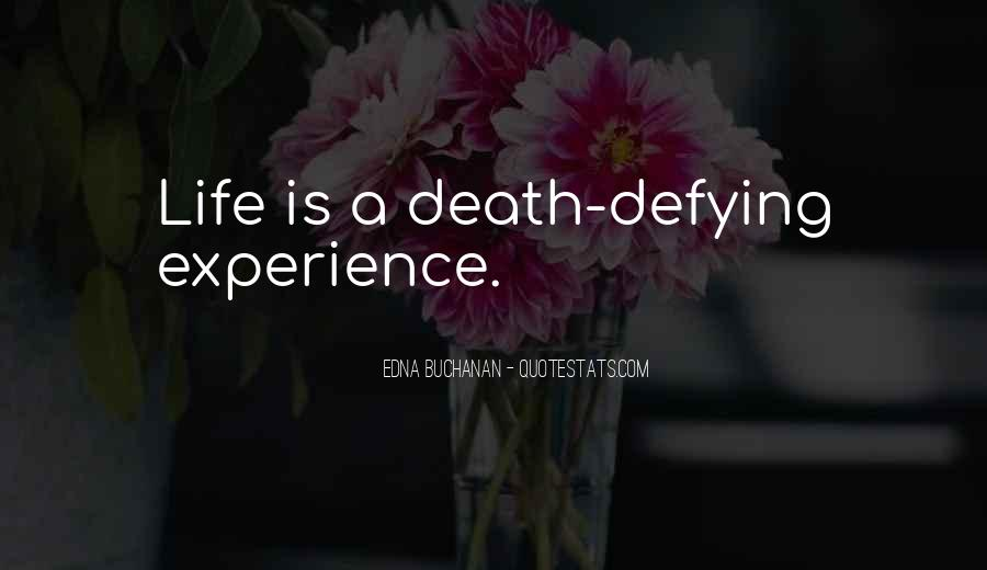 Quotes About Defying Death #157921