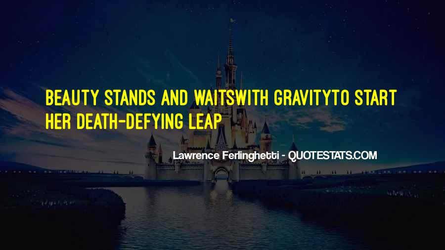 Quotes About Defying Death #615972