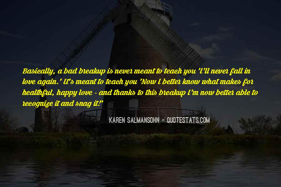 Love Makes You Better Quotes #1005118