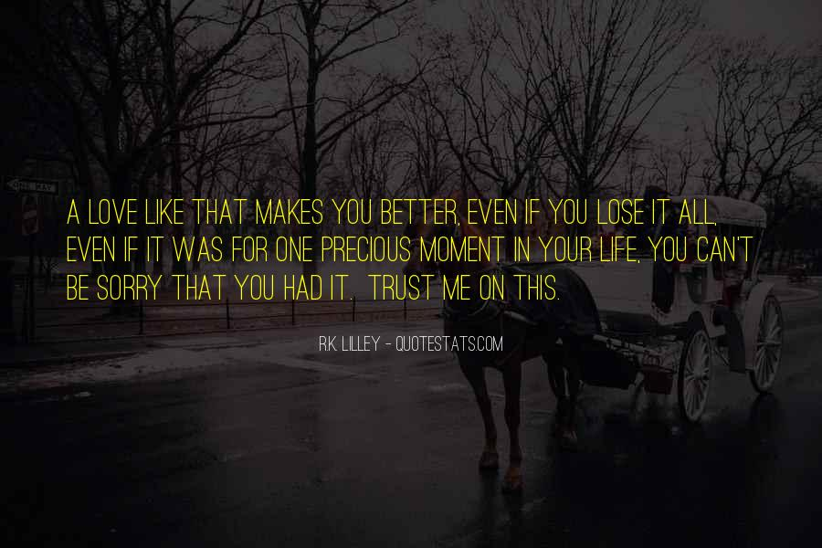 Love Makes You Better Quotes #1067310
