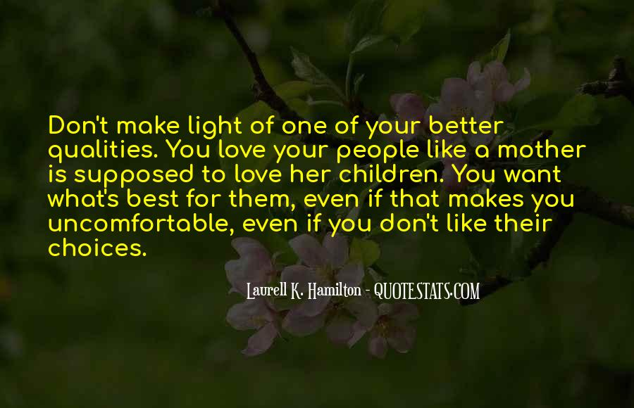 Love Makes You Better Quotes #38158