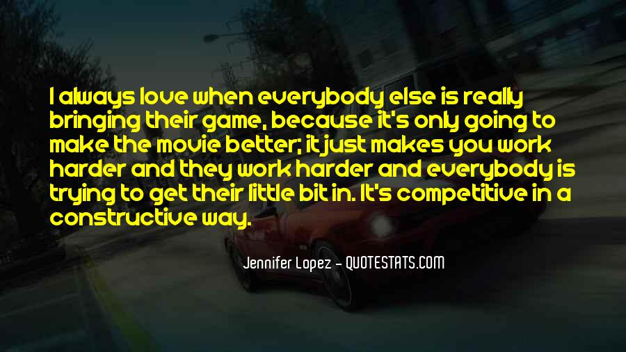 Love Makes You Better Quotes #813724