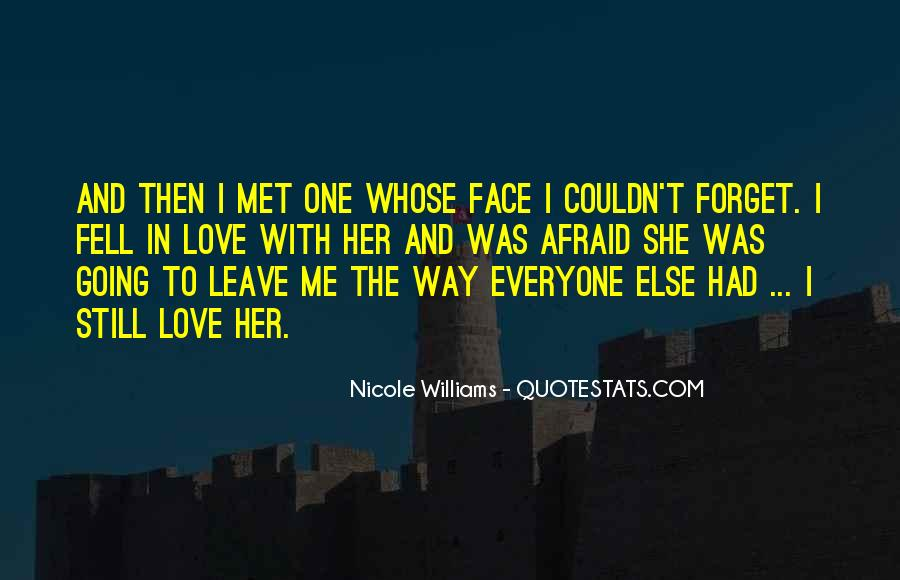 Love Me Leave Me Quotes #154291