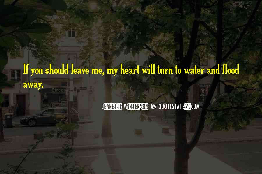 Love Me Leave Me Quotes #222197