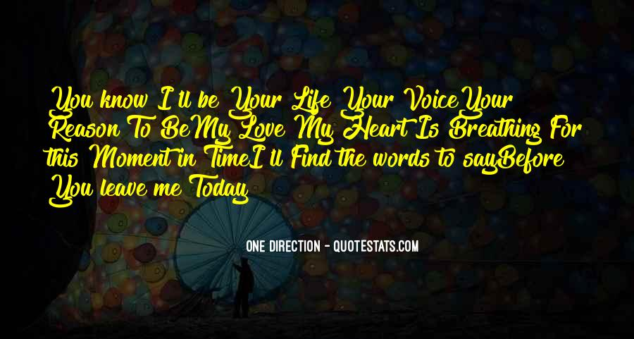 Love Me Leave Me Quotes #247863