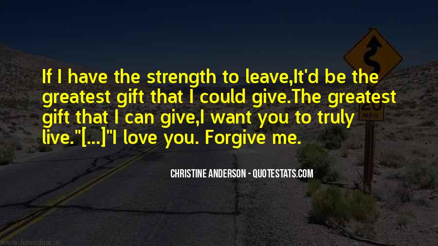 Love Me Leave Me Quotes #777875