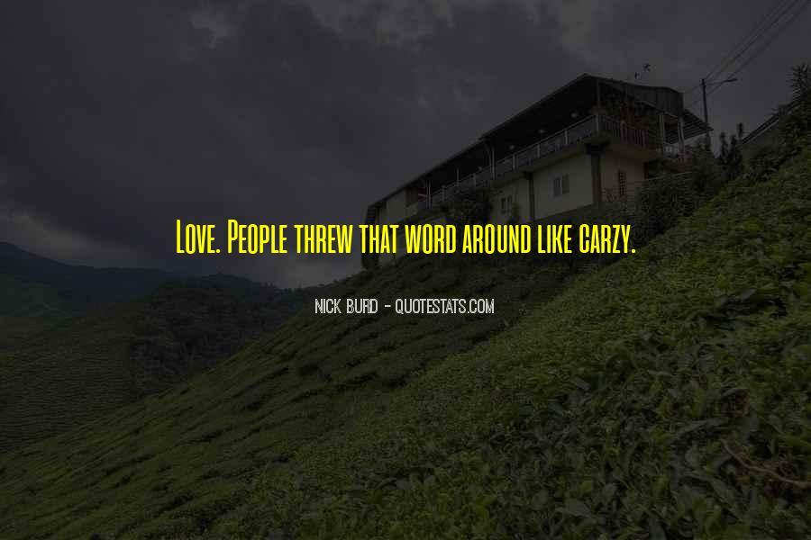 Love Me Like U Do Quotes #3977