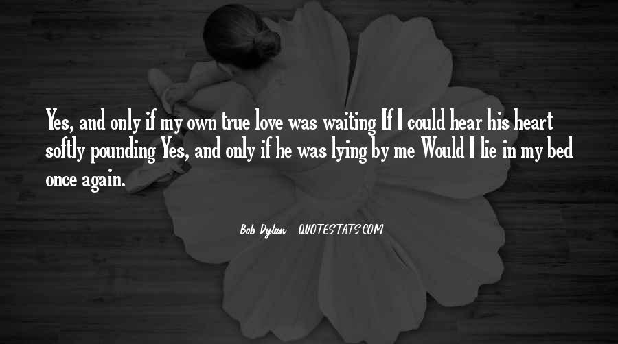 Love Me Once Quotes #355175
