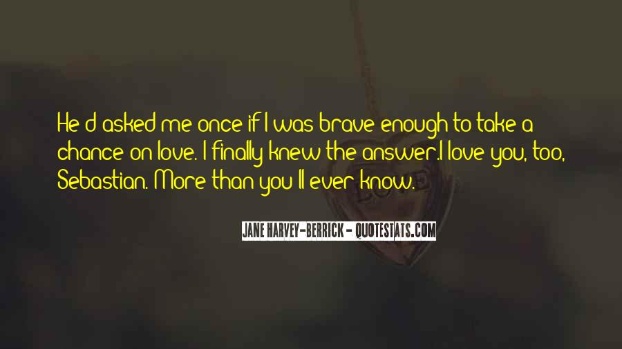 Love Me Once Quotes #92138