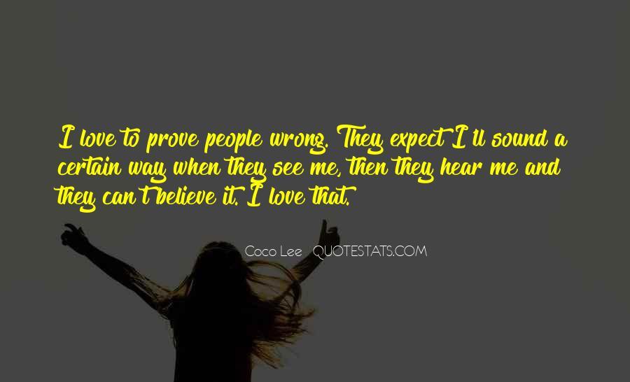 Love Me Prove It Quotes #1149273