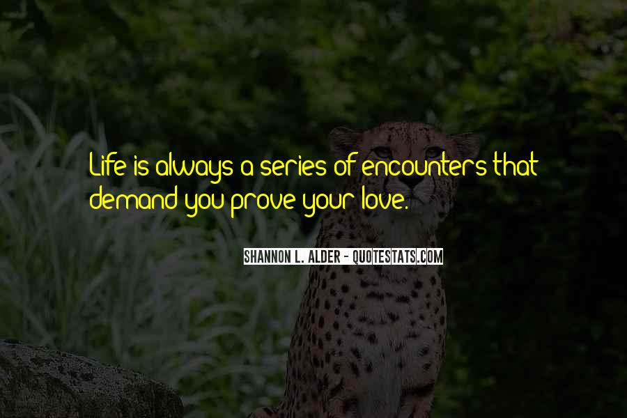 Love Me Prove It Quotes #16193