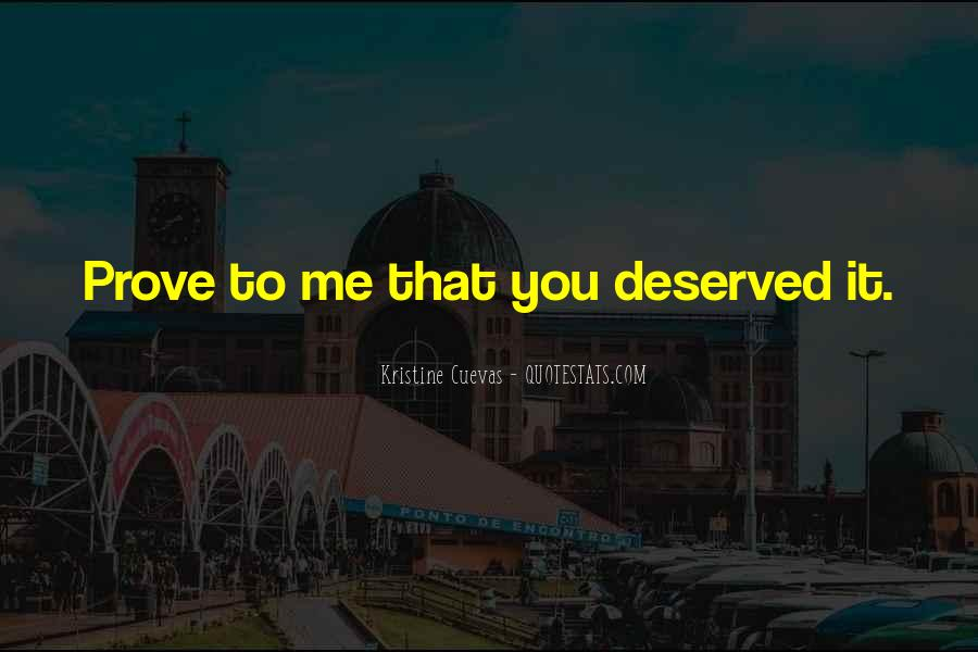 Love Me Prove It Quotes #264281
