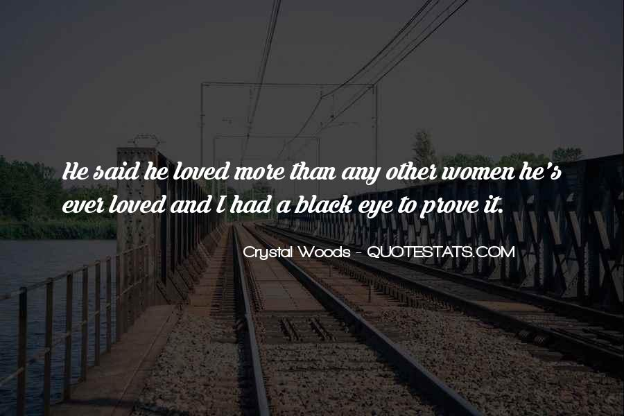 Love Me Prove It Quotes #389610