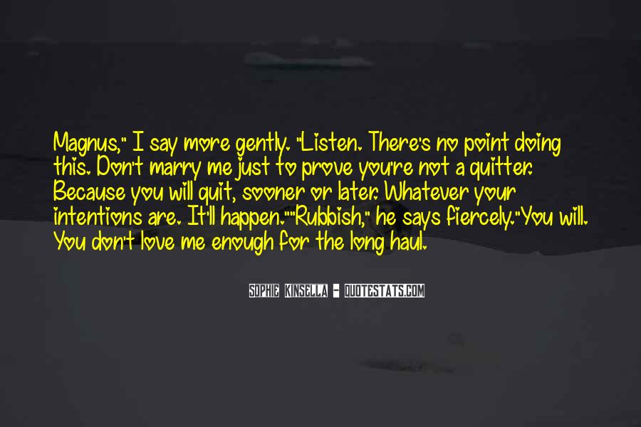 Love Me Prove It Quotes #549651