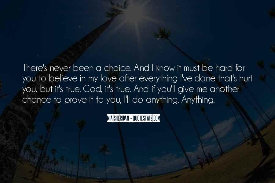 Love Me Prove It Quotes #723514