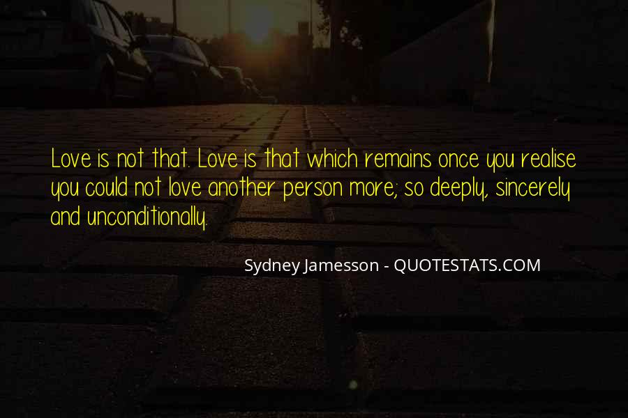 Love Me Sincerely Quotes #678332