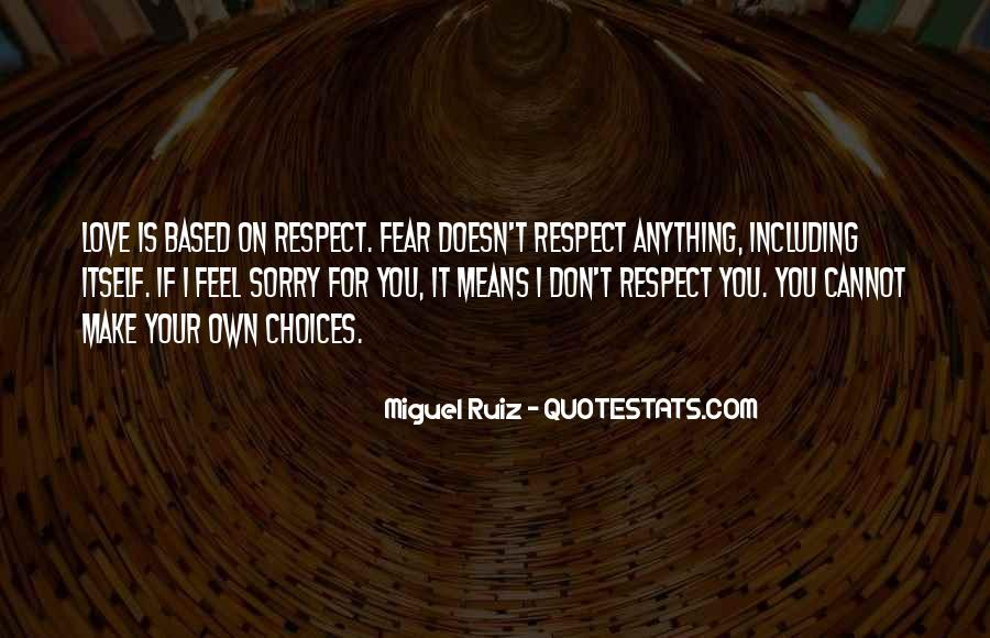 Love Means Respect Quotes #360324
