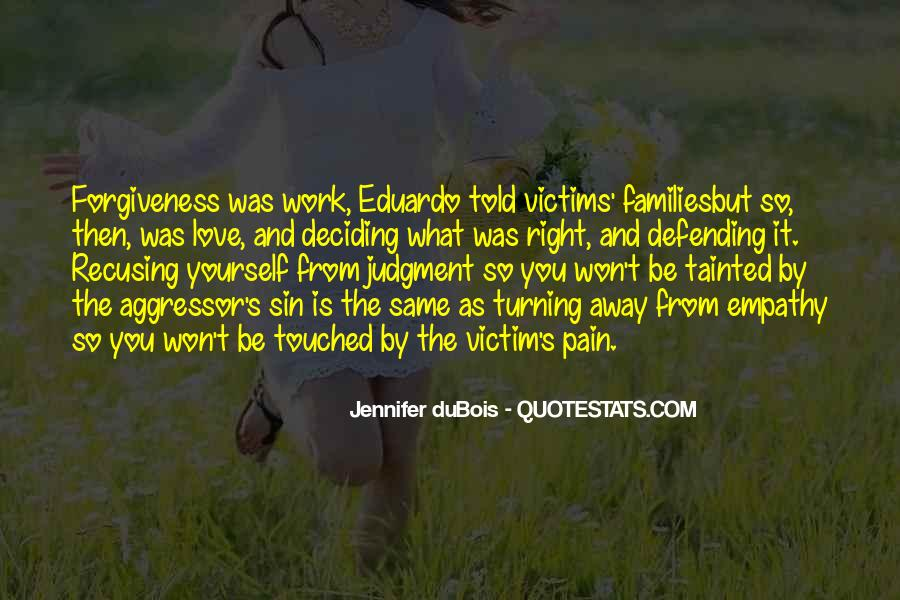 Quotes About Defending The One You Love #1013885