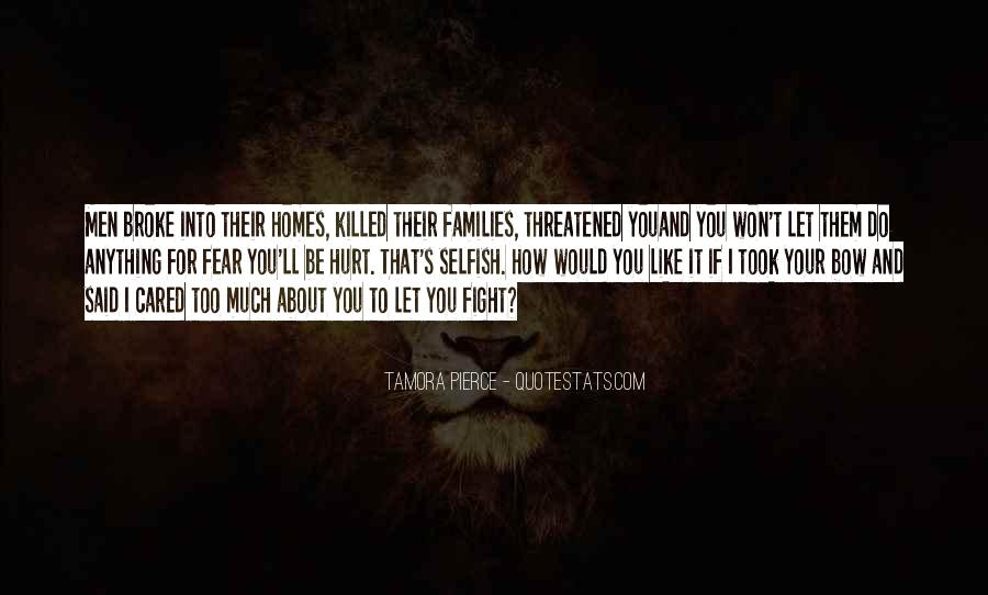 Quotes About Defending The One You Love #751804