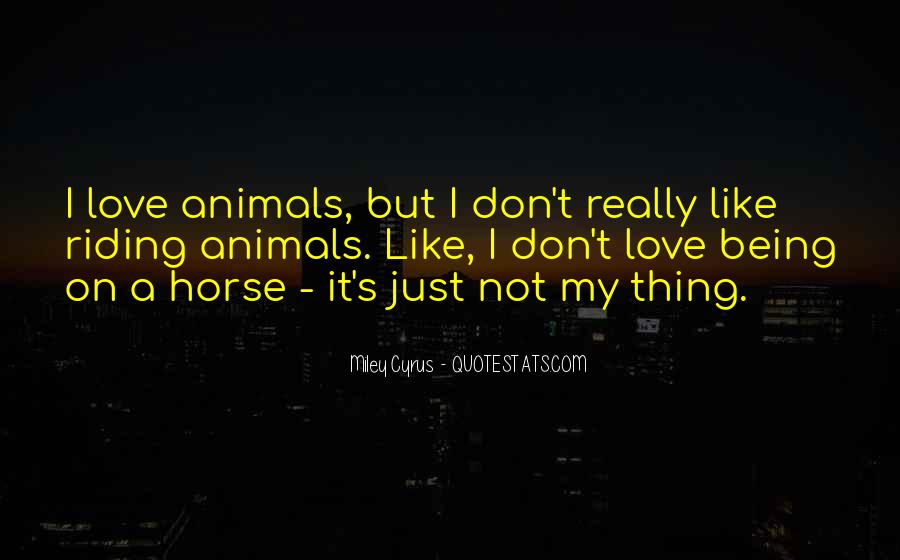 Love My Horse Quotes #1525110