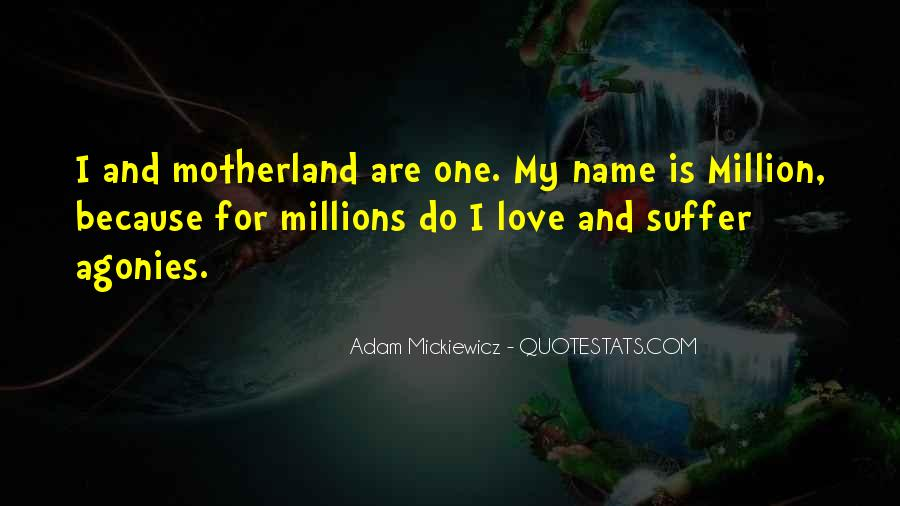 Love My Motherland Quotes #1784813