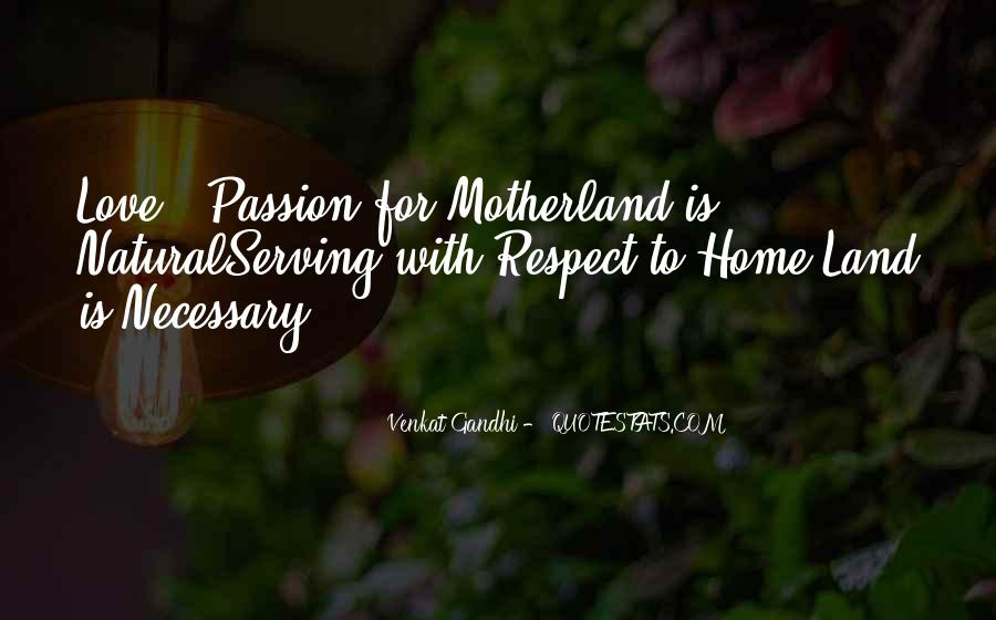 Love My Motherland Quotes #645240