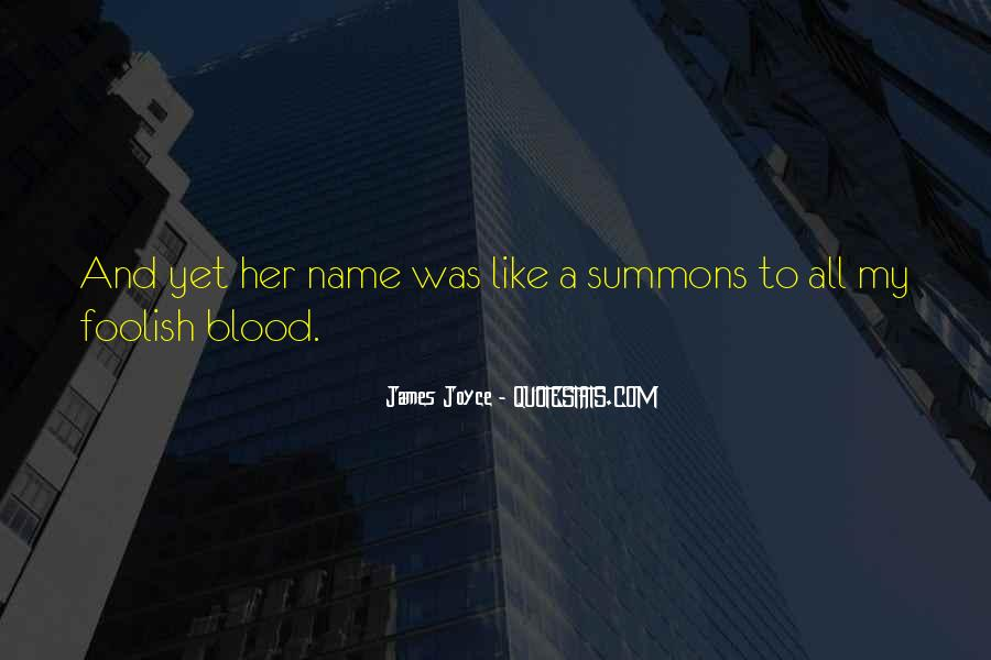 Love My Name Quotes #121866