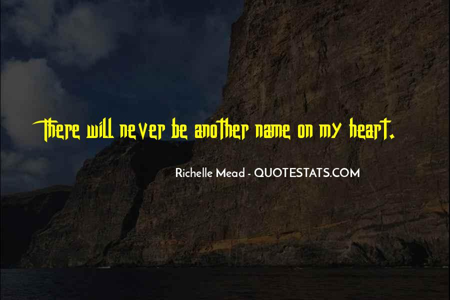 Love My Name Quotes #214566