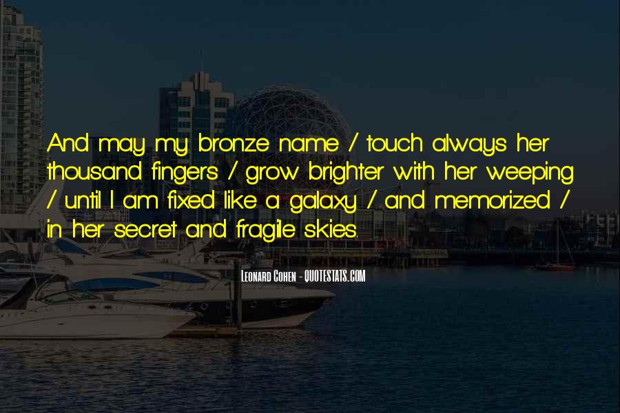 Love My Name Quotes #312676