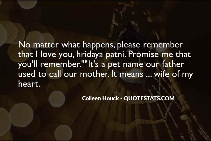 Love My Name Quotes #370905