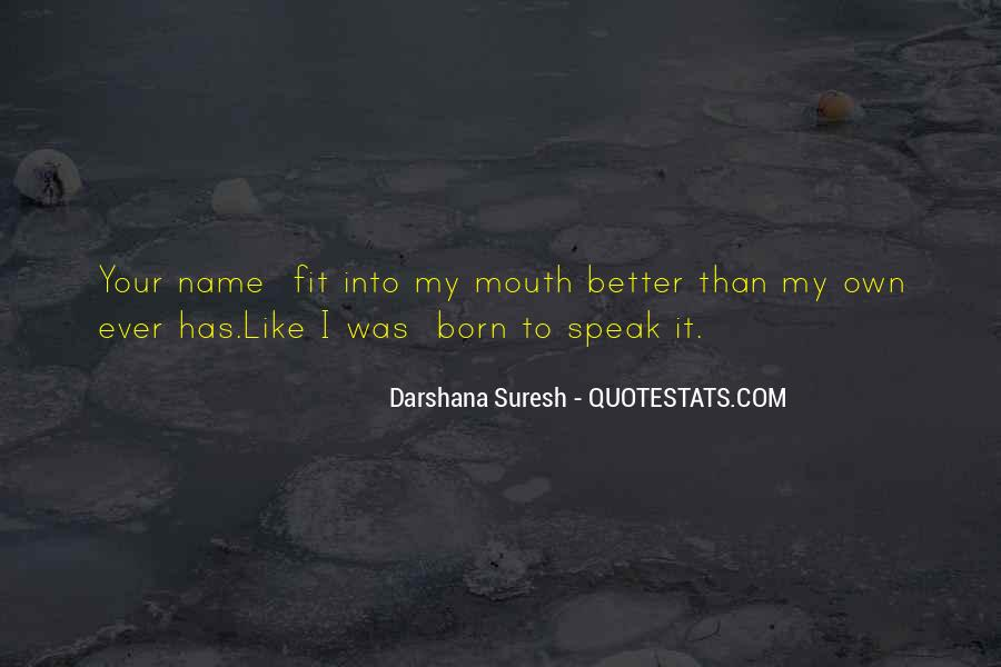 Love My Name Quotes #443132