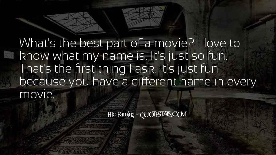 Love My Name Quotes #561797
