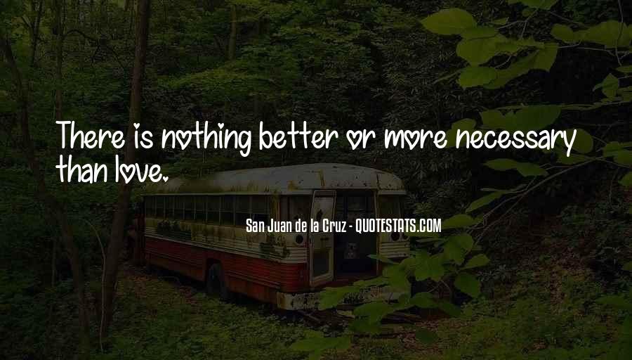 Love Necessary Quotes #122011