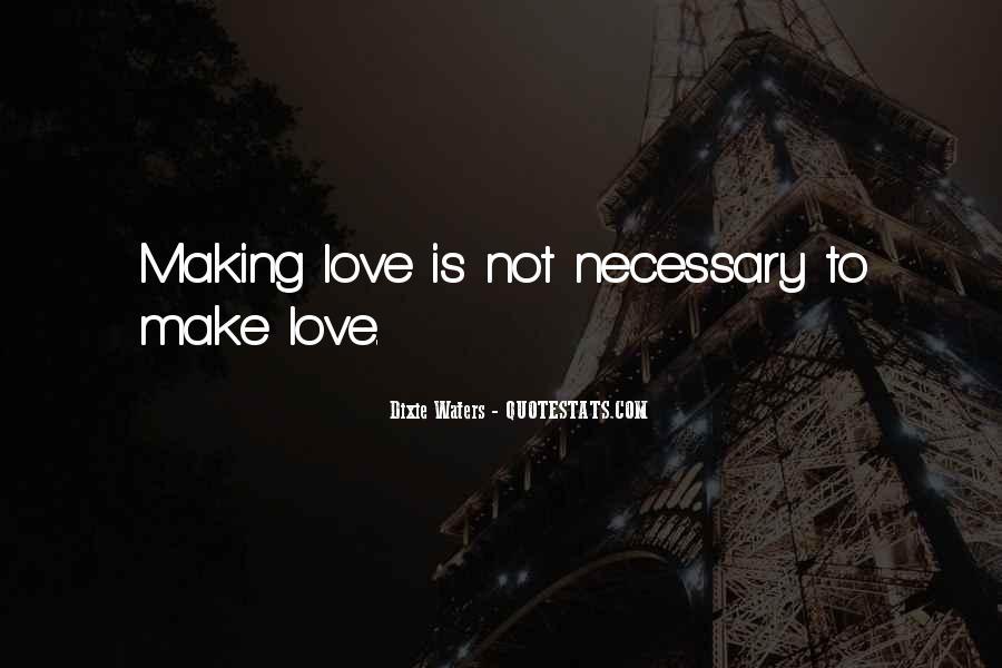 Love Necessary Quotes #124925