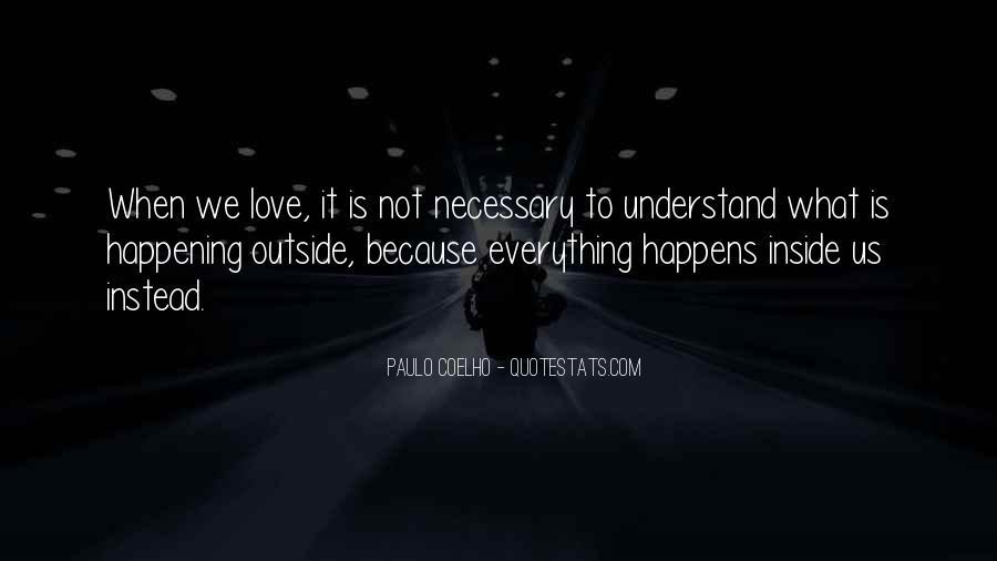 Love Necessary Quotes #285195