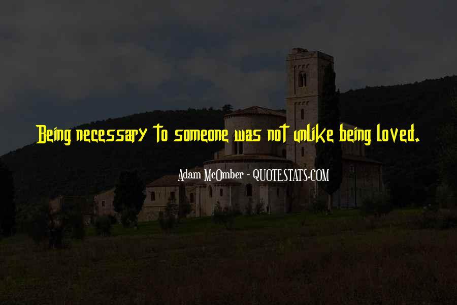 Love Necessary Quotes #347522