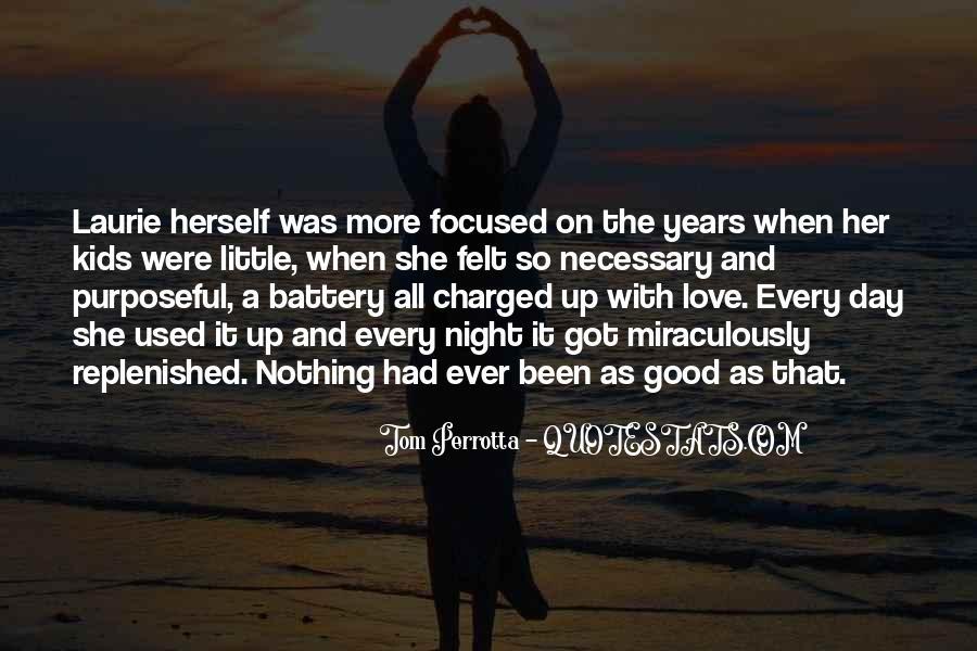 Love Necessary Quotes #435499