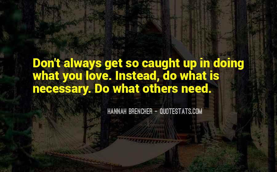 Love Necessary Quotes #441632