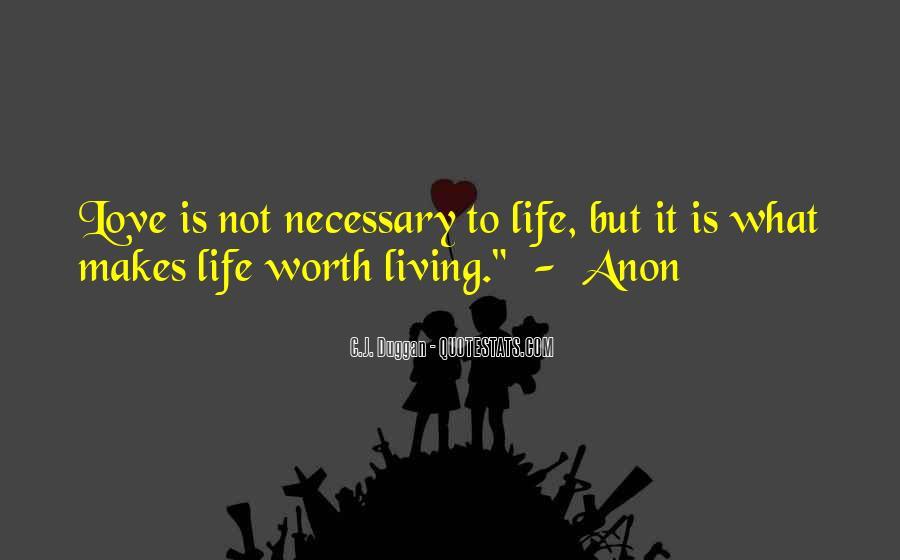 Love Necessary Quotes #509252