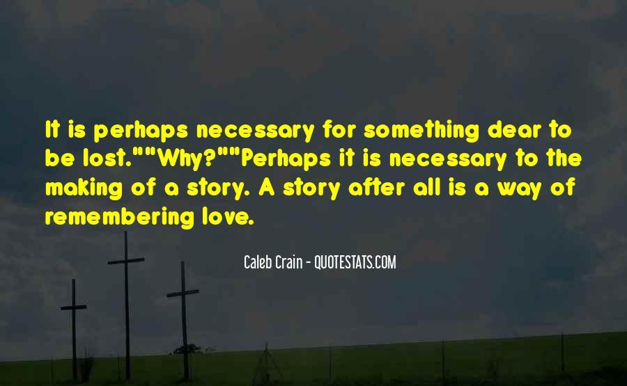 Love Necessary Quotes #553852