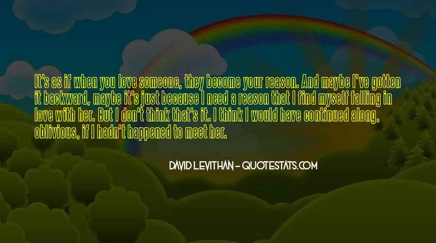 Love Need No Reason Quotes #1298170