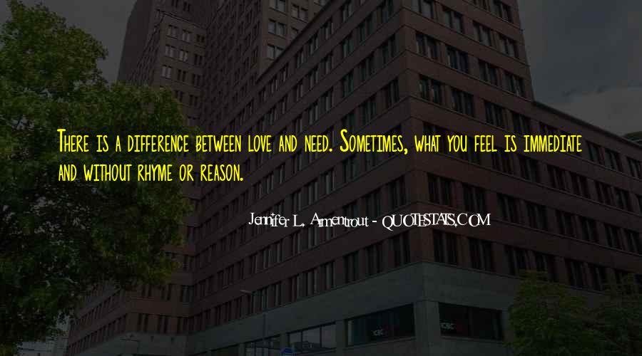 Love Need No Reason Quotes #589126